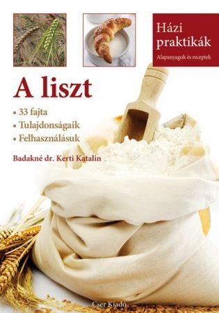 A liszt (Házi praktikák sorozat) /Badakné dr. Kerti Katalin/