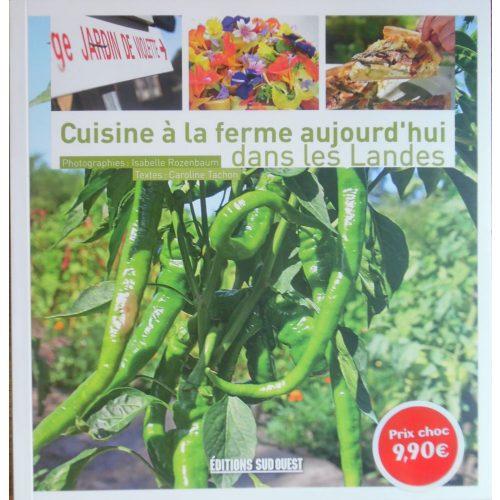 Cuisine a la ferme aujourd'hui dans les Landes - francia nyelvű receptes könyv