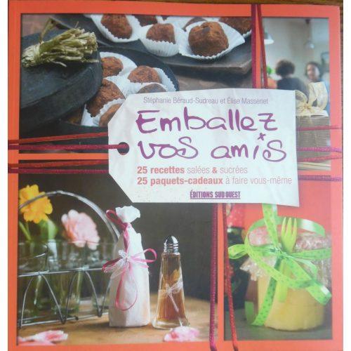 Emballez vos amis - francia nyelvű receptes könyv