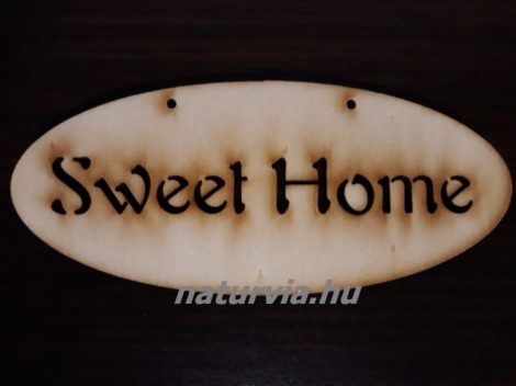"Fa tábla ""SWEET HOME"" (ovális) 14*6 cm"